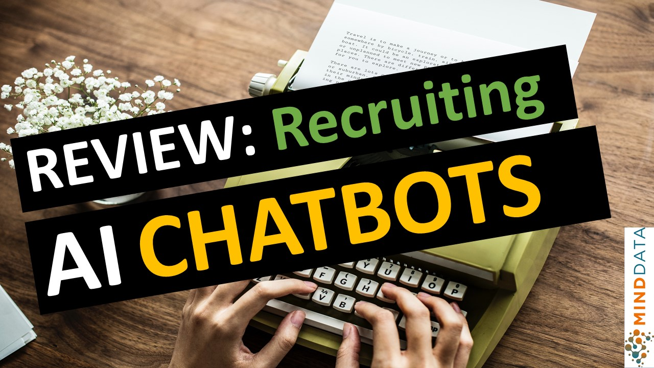The Complete AI Chatbots in HR Recruitment Reviews [updated